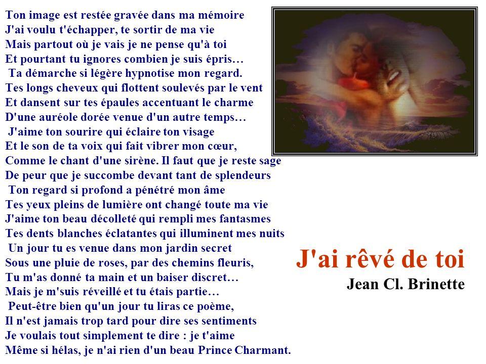 J ai rêvé de toi Jean Cl. Brinette