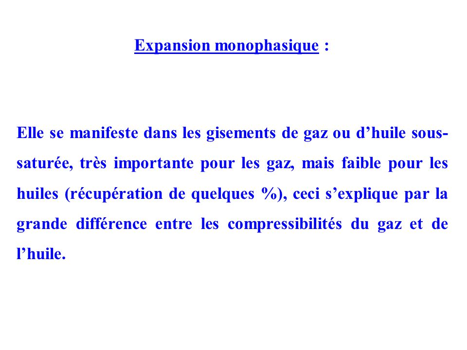 Expansion monophasique :