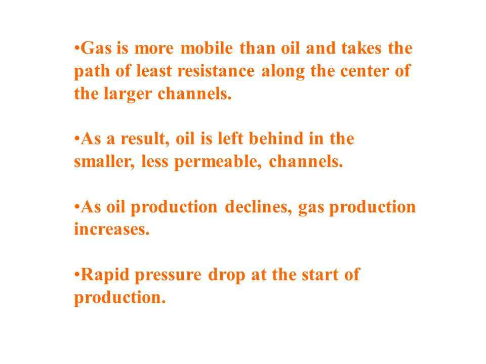Gas is more mobile than oil and takes the path of least resistance along the center of the larger channels.