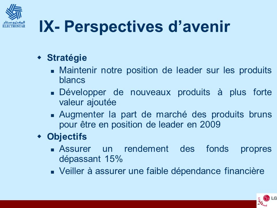 IX- Perspectives d'avenir
