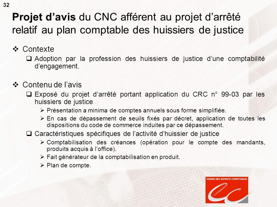 Projet d'avis du CNC afférent au projet d'arrêté relatif au plan comptable des huissiers de justice