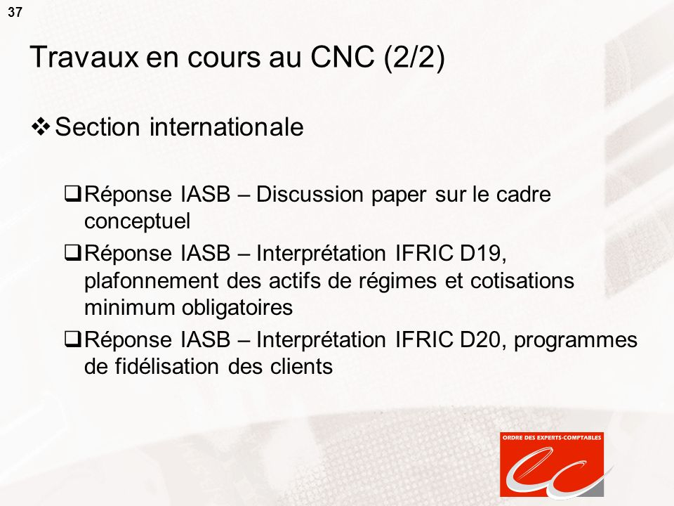 Travaux en cours au CNC (2/2)