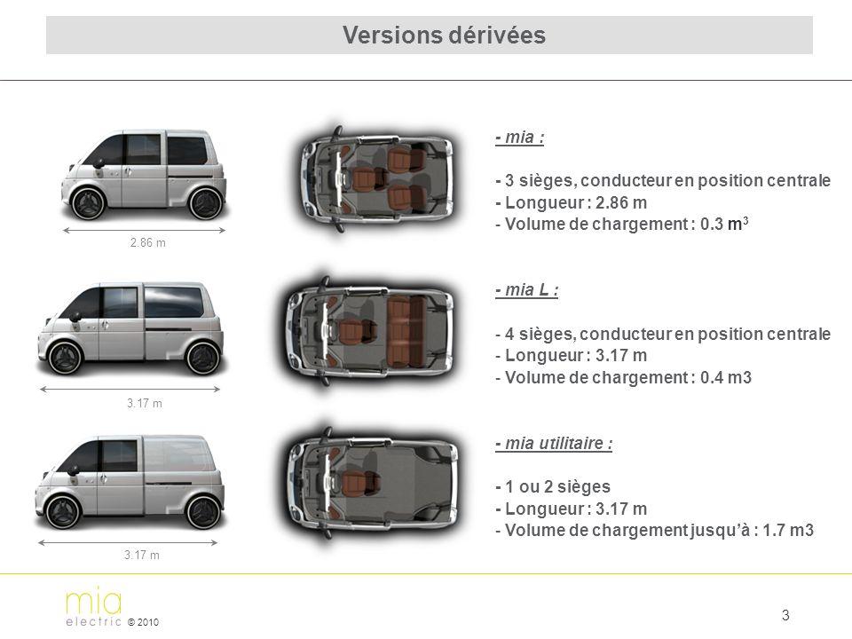 Versions dérivées - mia : - 3 sièges, conducteur en position centrale