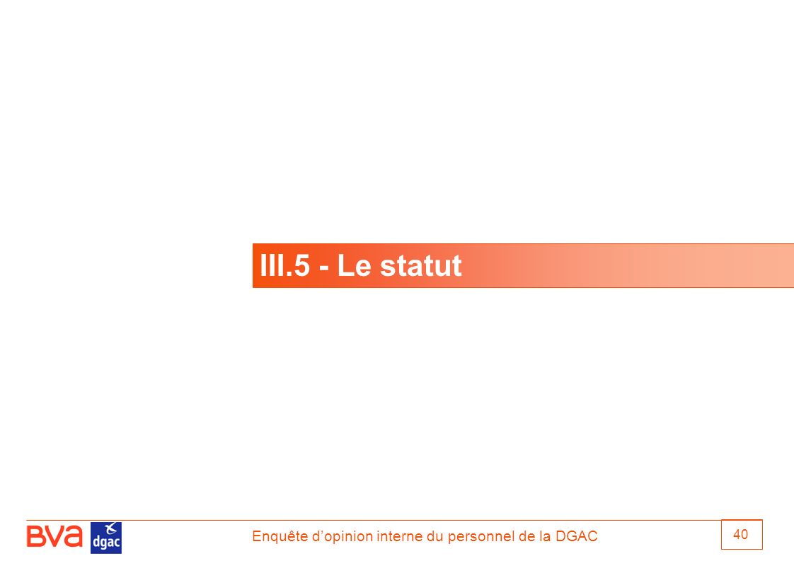 III.5 - Le statut