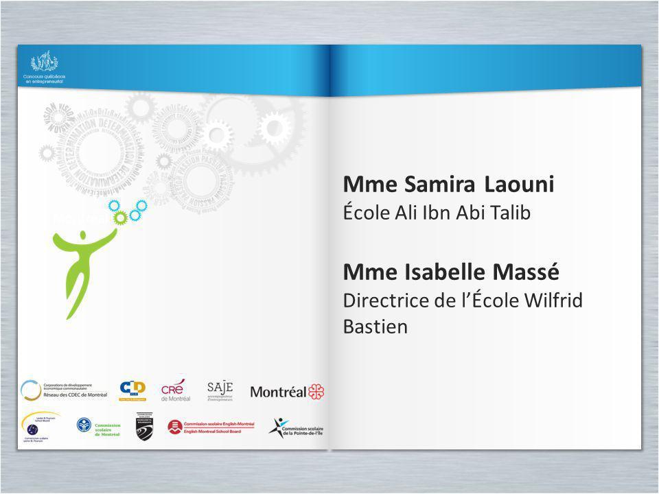 Mme Samira Laouni Mme Isabelle Massé École Ali Ibn Abi Talib