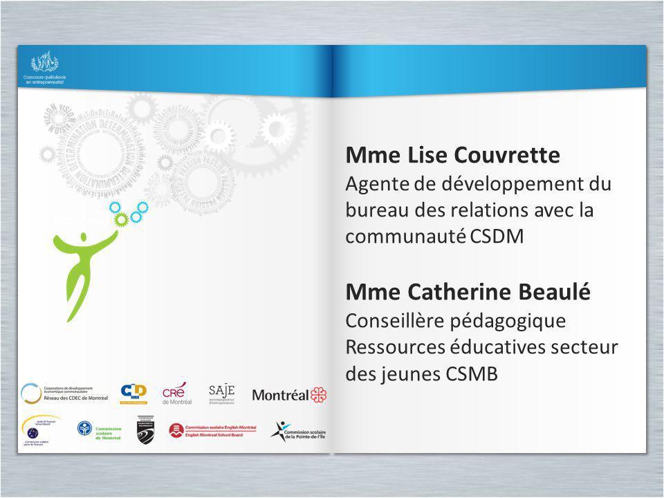 Mme Lise Couvrette Mme Catherine Beaulé