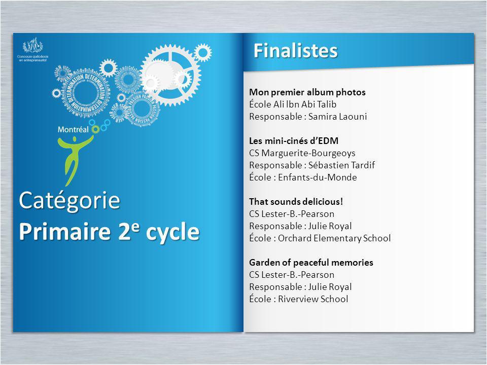 Catégorie Primaire 2e cycle Finalistes Mon premier album photos