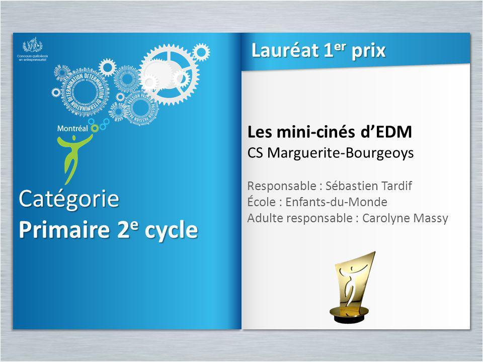 Catégorie Primaire 2e cycle Lauréat 1er prix Les mini-cinés d'EDM