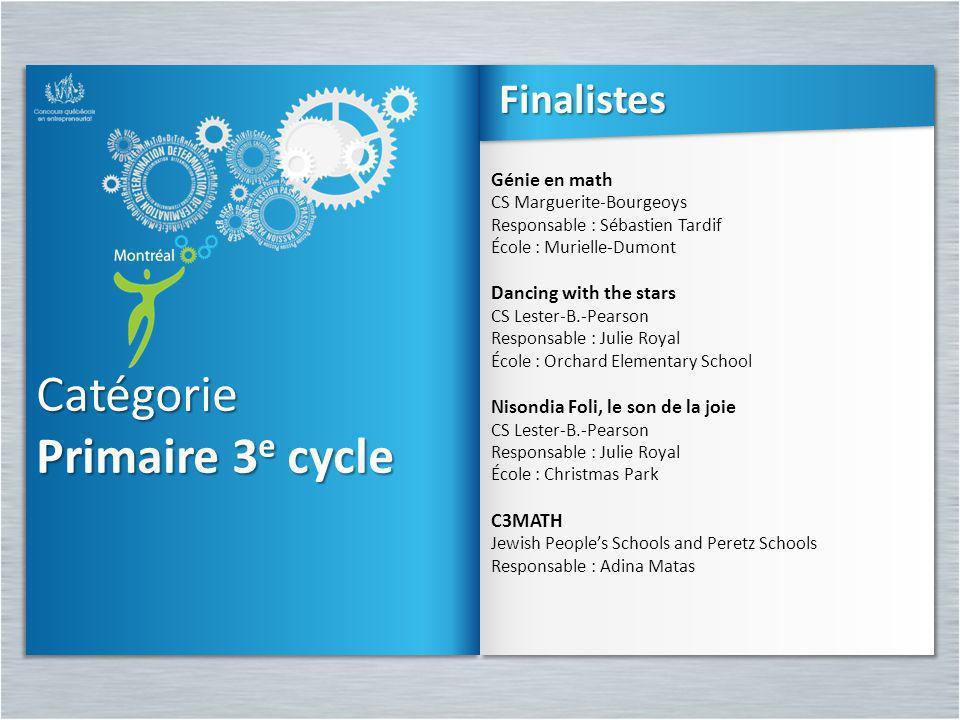 Catégorie Primaire 3e cycle Finalistes Génie en math