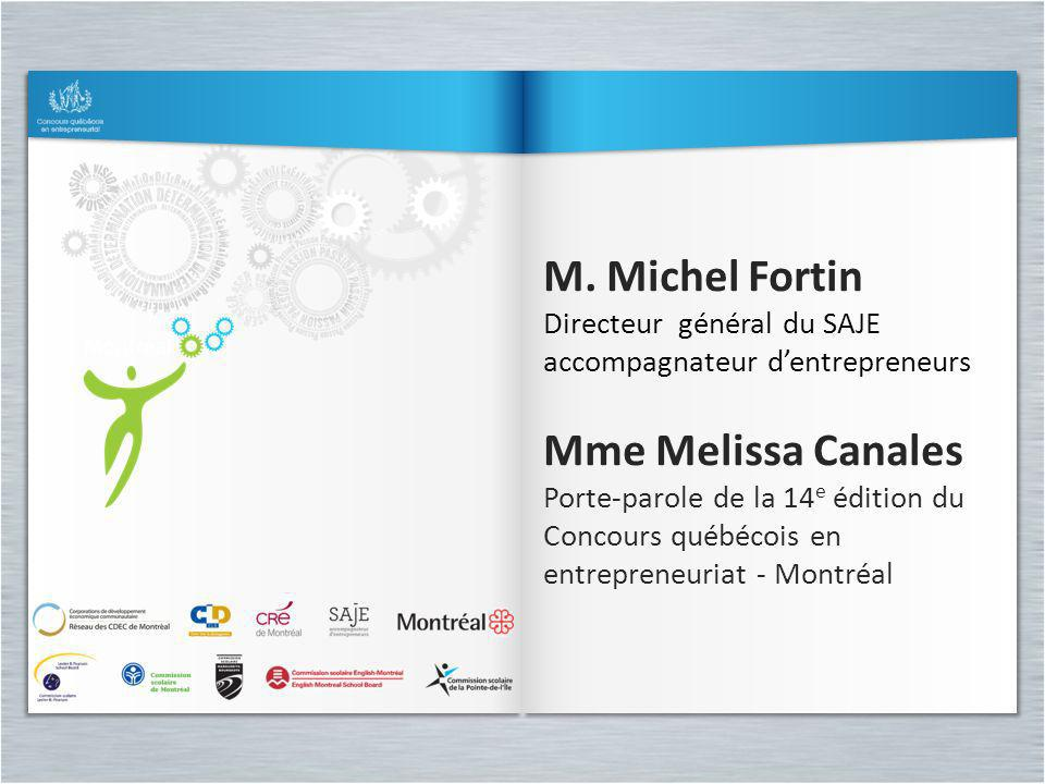 M. Michel Fortin Mme Melissa Canales
