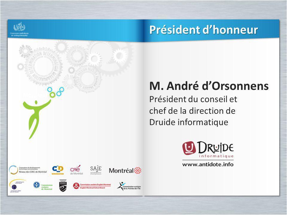 Président d'honneur M. André d'Orsonnens Président du conseil et