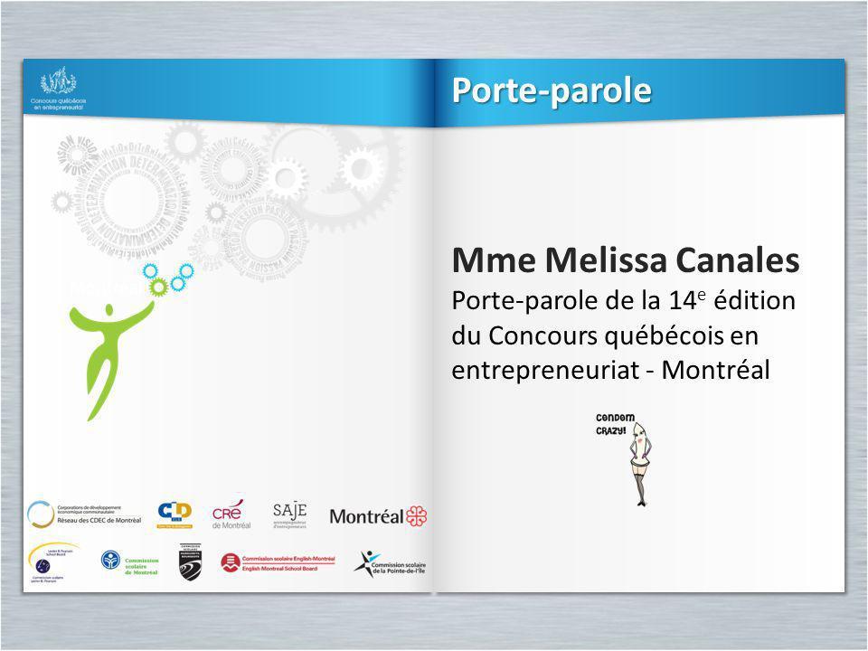 Porte-parole Mme Melissa Canales Porte-parole de la 14e édition