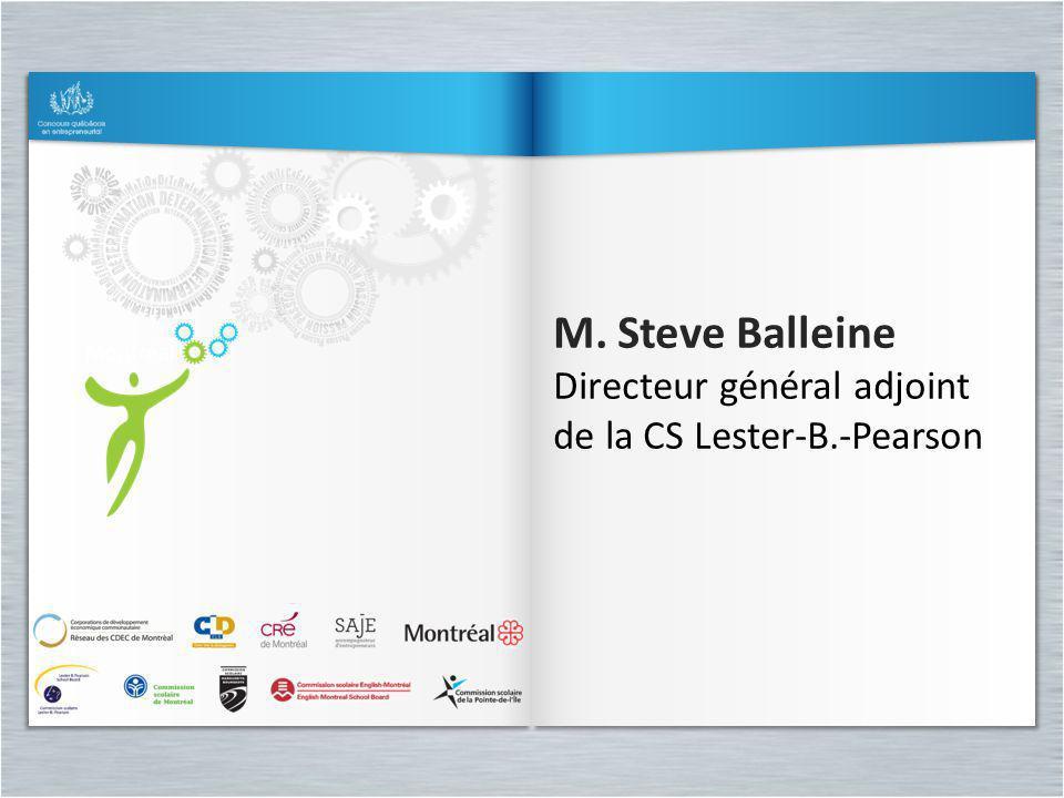 M. Steve Balleine Directeur général adjoint de la CS Lester-B.-Pearson