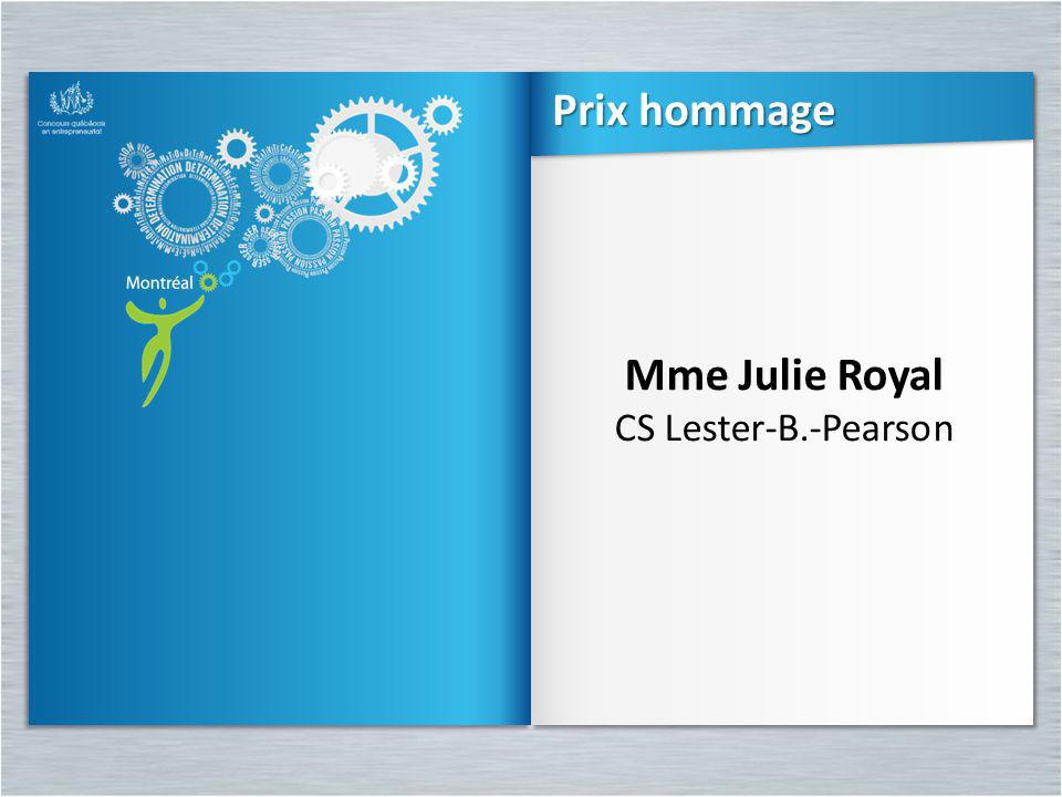 Prix hommage Mme Julie Royal CS Lester-B.-Pearson