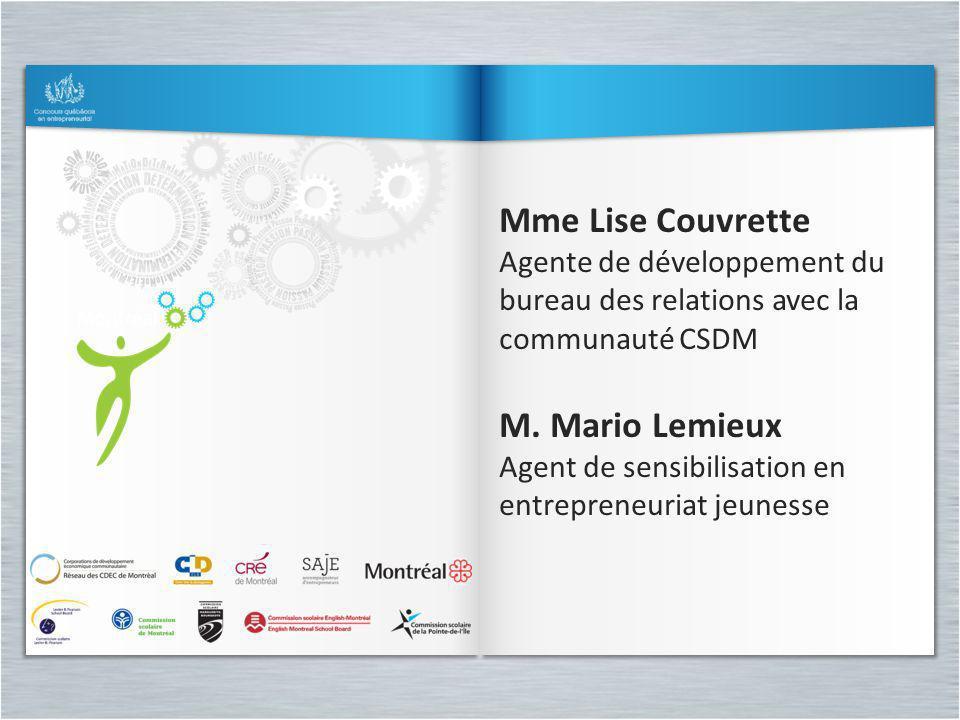 Mme Lise Couvrette M. Mario Lemieux