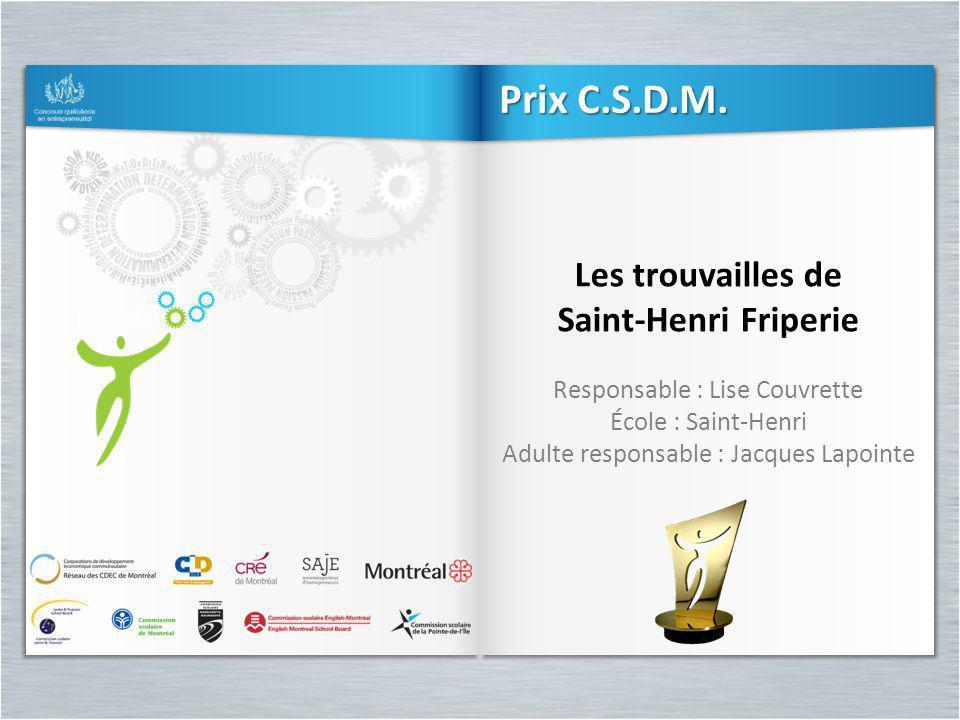 Prix C.S.D.M. Les trouvailles de Saint-Henri Friperie