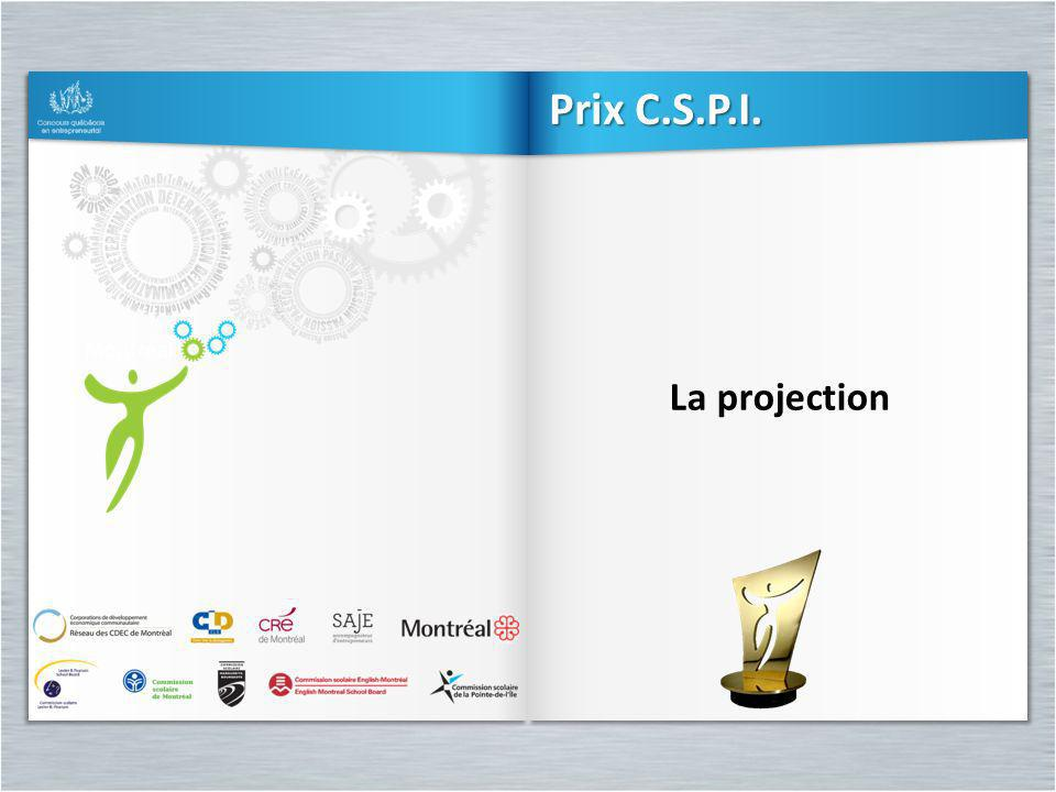 Prix C.S.P.I. La projection