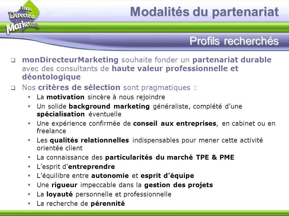 Modalités du partenariat Profils recherchés
