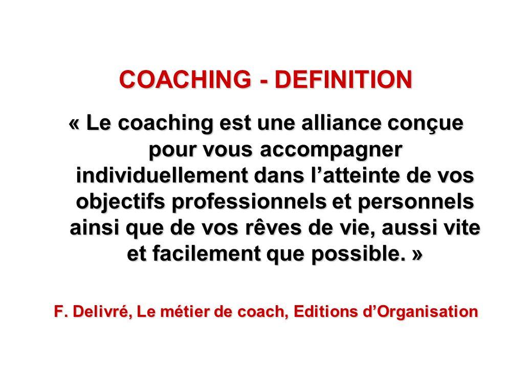 F. Delivré, Le métier de coach, Editions d'Organisation