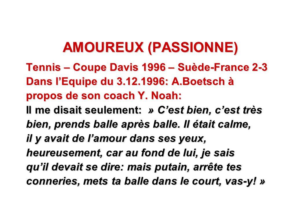 AMOUREUX (PASSIONNE) Tennis – Coupe Davis 1996 – Suède-France 2-3