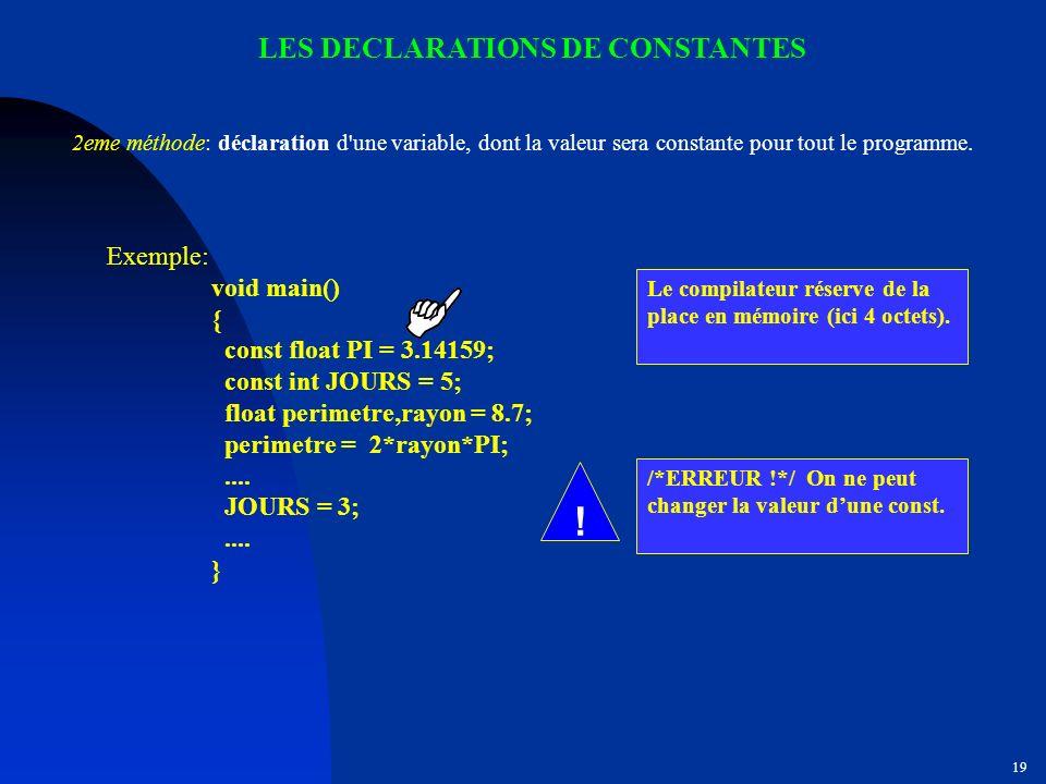 LES DECLARATIONS DE CONSTANTES