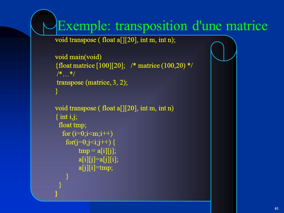 Exemple: transposition d une matrice