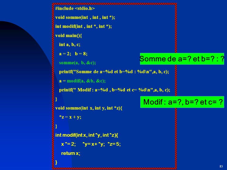 Somme de a= et b= : Modif : a= , b= et c=