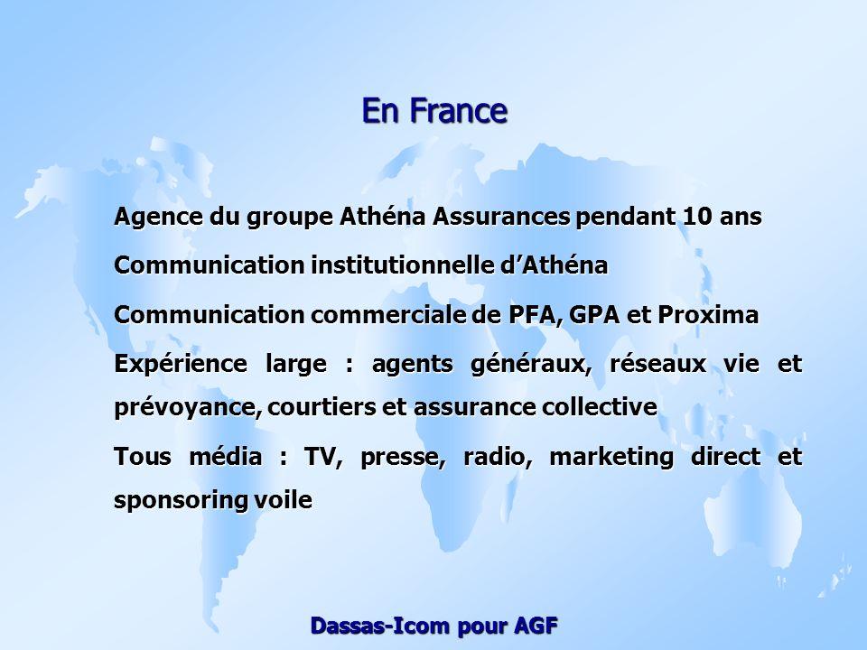 En France Agence du groupe Athéna Assurances pendant 10 ans
