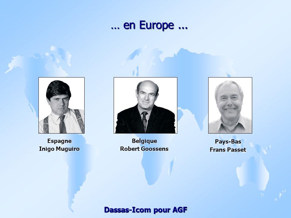 … en Europe ... Pays-Bas Frans Passet Espagne Inigo Muguiro Belgique