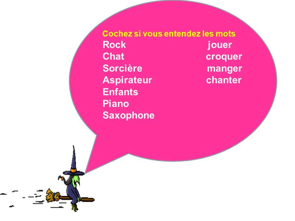 C Rock jouer Chat croquer Sorcière manger Aspirateur chanter Enfants