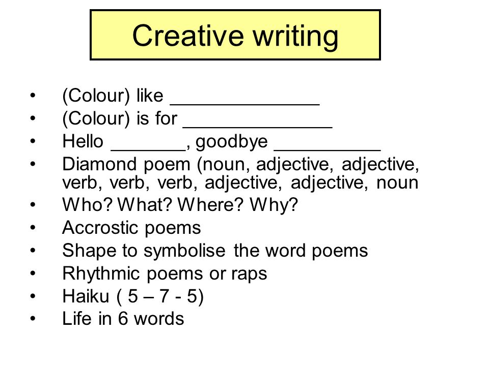 Creative writing (Colour) like ______________