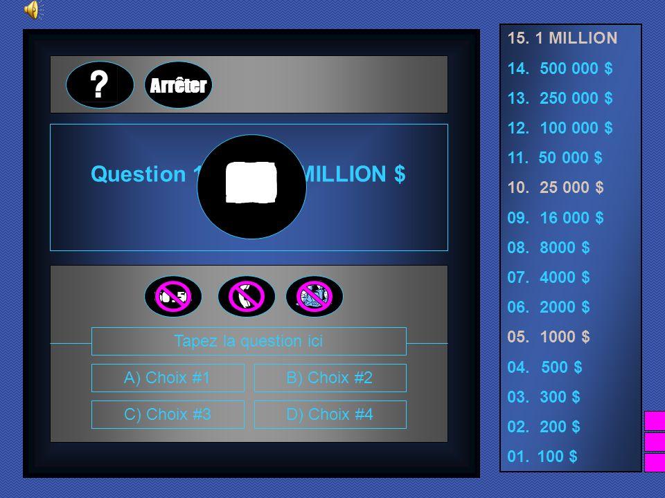 Question 15 pour 1 MILLION $