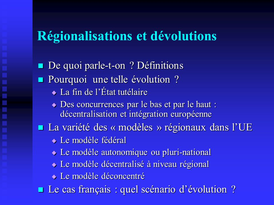 Régionalisations et dévolutions