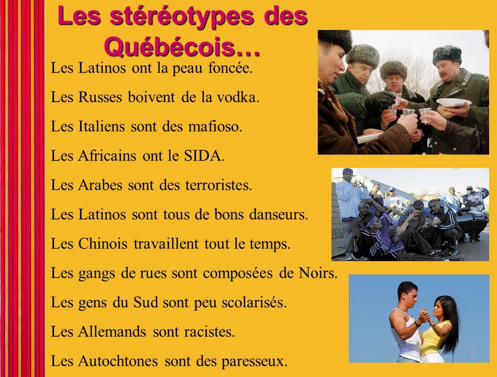 Les stéréotypes des Québécois…