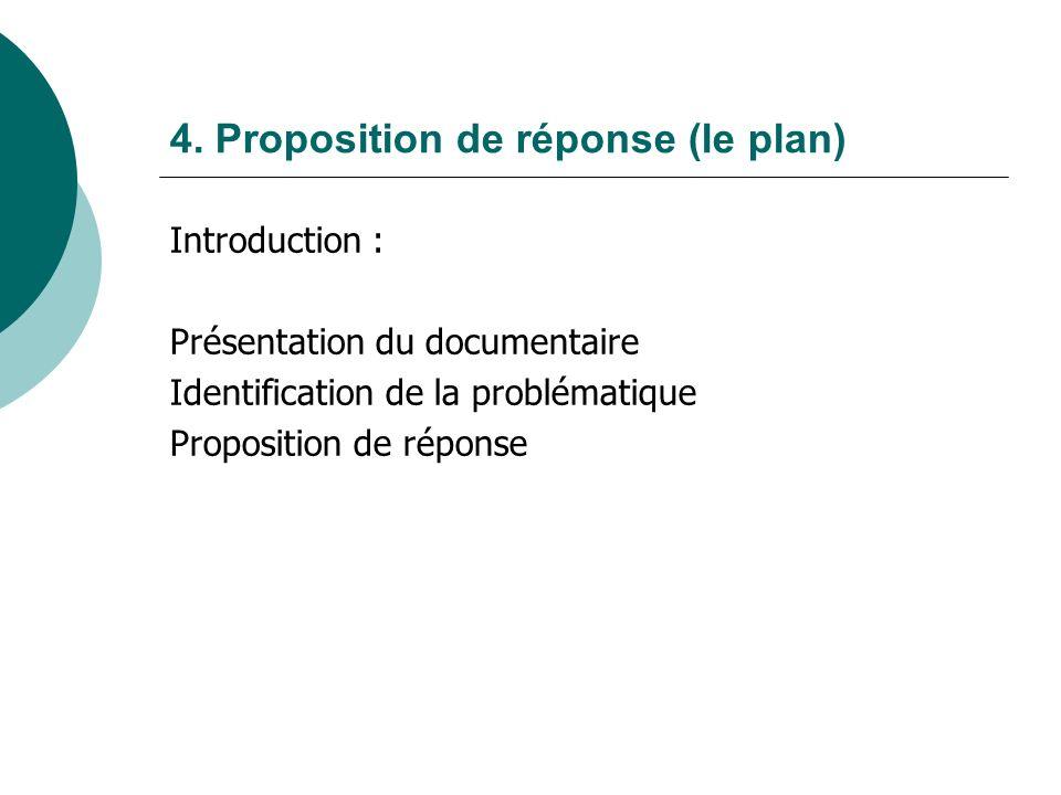 4. Proposition de réponse (le plan)