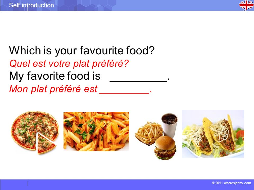 Which is your favourite food My favorite food is _________.