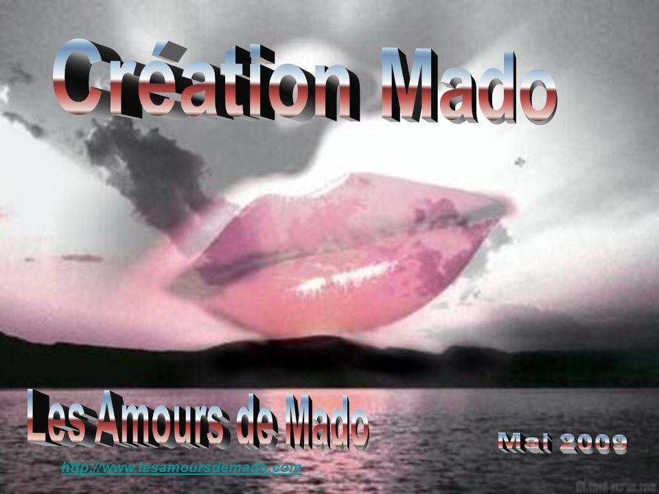 Création Mado Les Amours de Mado Mai 2009