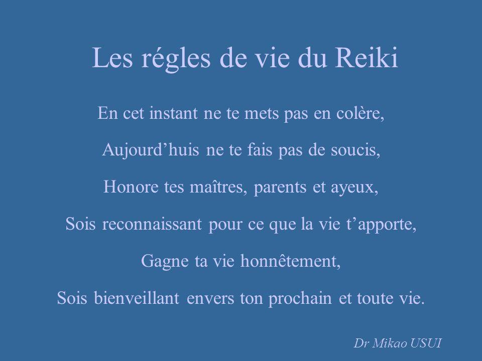 Les régles de vie du Reiki