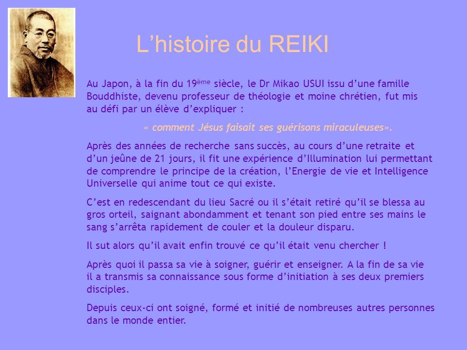 L'histoire du REIKI.