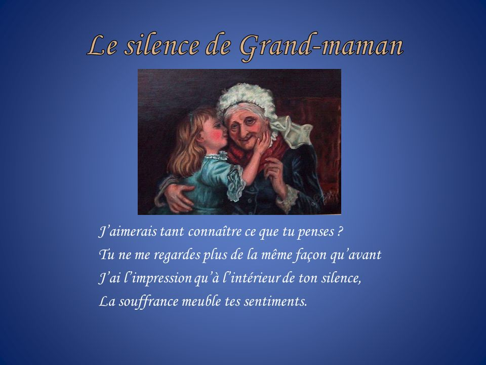 Le silence de Grand-maman