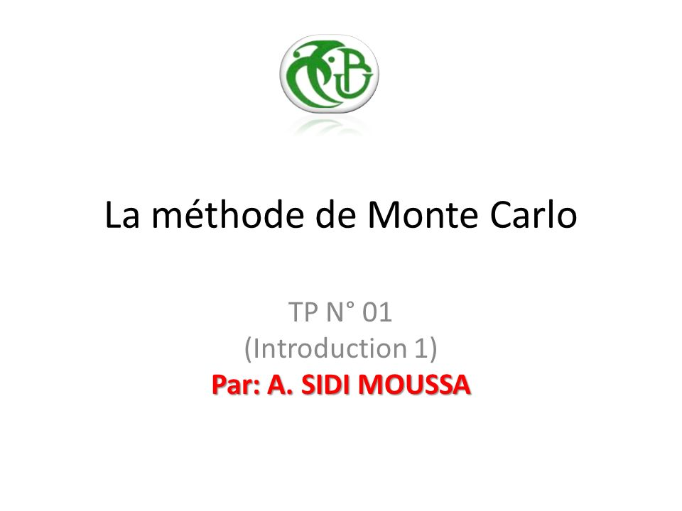 La méthode de Monte Carlo
