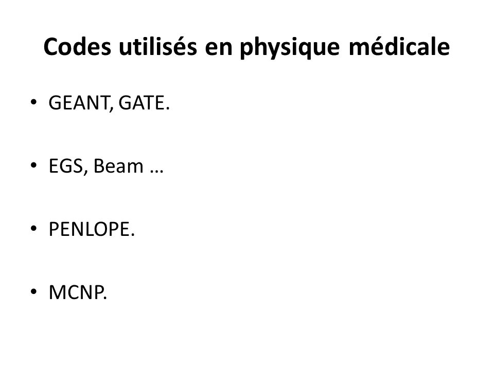 Codes utilisés en physique médicale