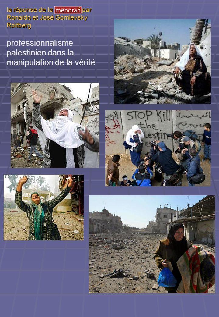 professionnalisme palestinien dans la manipulation de la vérité