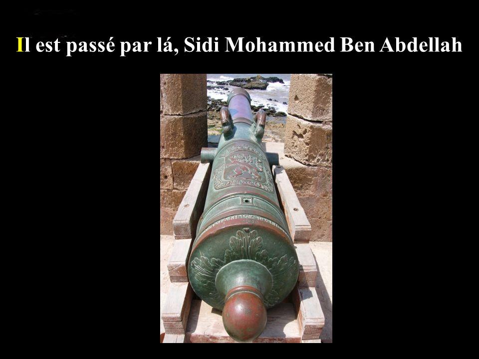 Il est passé par lá, Sidi Mohammed Ben Abdellah