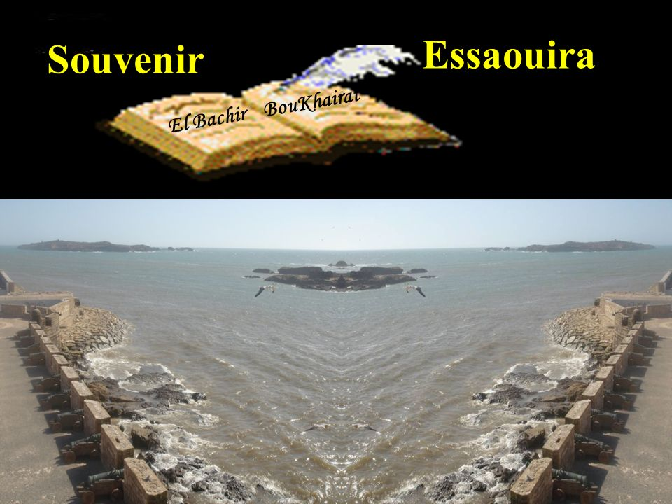 Essaouira Souvenir El Bachir BouKhairat