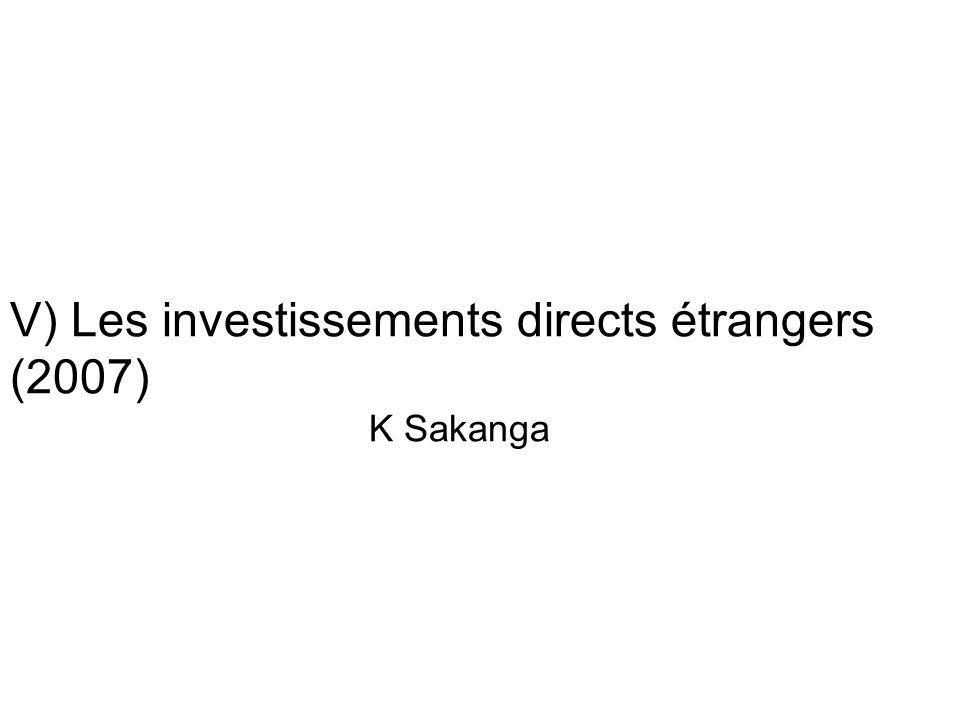 V) Les investissements directs étrangers (2007)