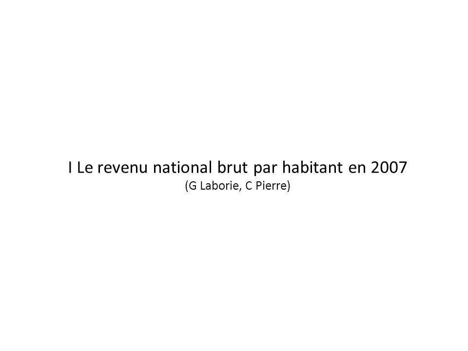 I Le revenu national brut par habitant en 2007