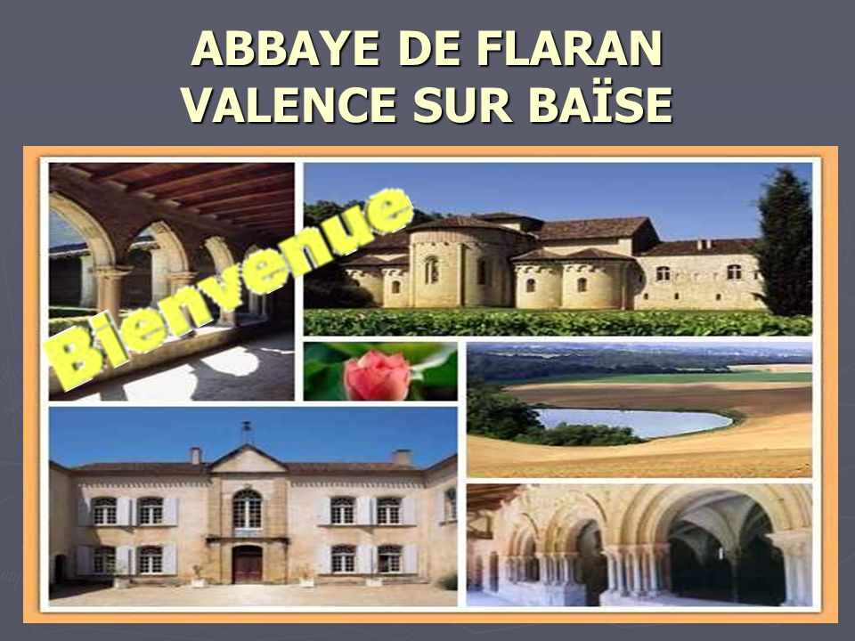 ABBAYE DE FLARAN VALENCE SUR BAÏSE
