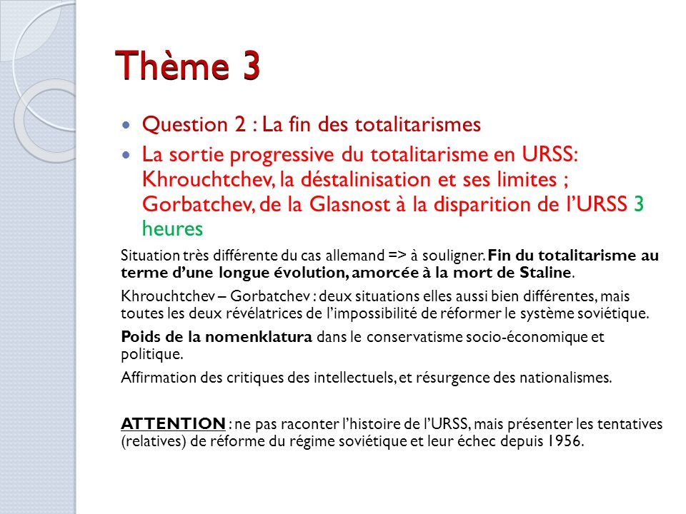 Thème 3 Question 2 : La fin des totalitarismes