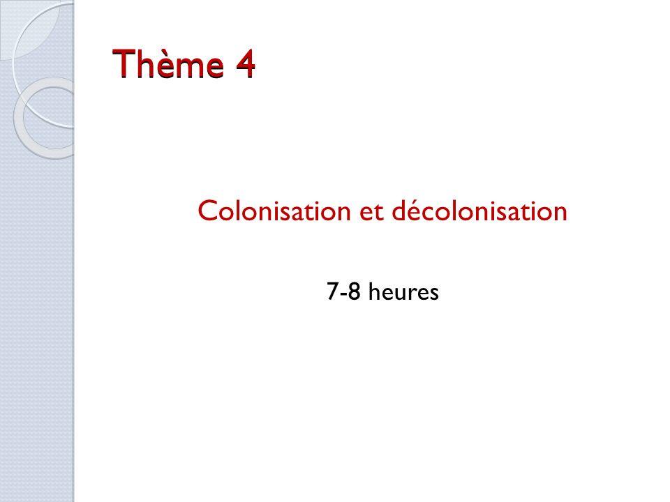 Colonisation et décolonisation